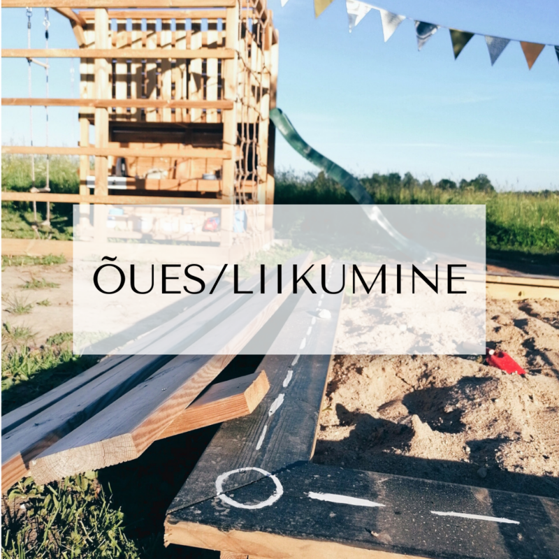 ÕUES/LIIKUMINE